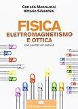 Fisica. Elettromagnetismo. Ottica. Con Contenuto digitale (fornito elettronicamente)