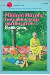 Mildred Murphy- How Does Your Garden Grow? Paperback