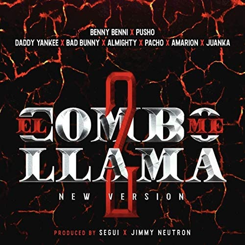 Benny Benni, Pacho & Pusho feat. Bad Bunny, Daddy Yankee, Almighty, Juanka & Amarion