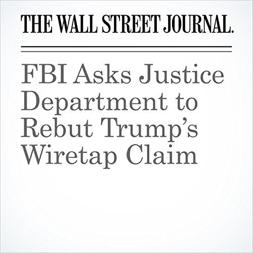 FBI Asks Justice Department to Rebut Trump's Wiretap Claim copertina