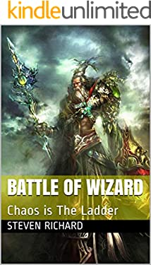Battle of Wizard : Chaos is The Ladder (English Edition)