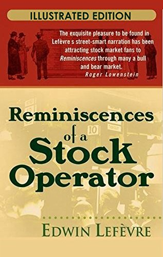 Reminiscences of a Stock Operator (Illustrated Edition) (English Edition)