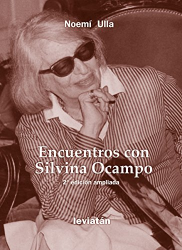 Encuentro con Silvina Ocampo (Spanish Edition)