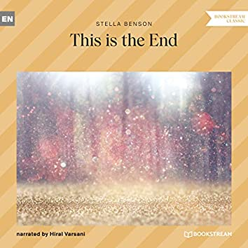 This Is the End (Unabridged)