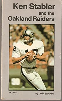 Ken Stabler and the Oakland Raiders 0590118668 Book Cover