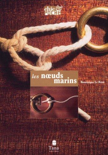 Tous les noeuds marins (Chic & poche)