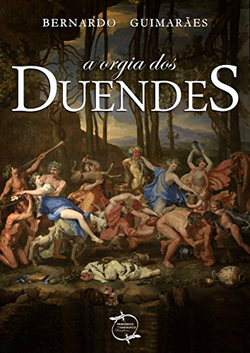 A Orgia dos Duendes (com notas e ilustrações)