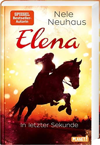 Elena – Ein Leben für Pferde 7: In letzter Sekunde: Romanserie der Bestsellerautorin (7)