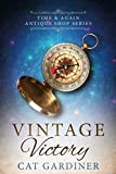Vintage Victory: (1940s Time-travel Romance) (Time & Again Antique Shop Series Book 2)