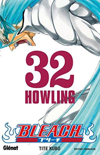 Bleach - Tome 32: Howling