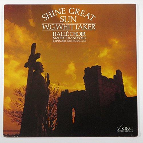 W.g. Whittaker - Shine Great Sun