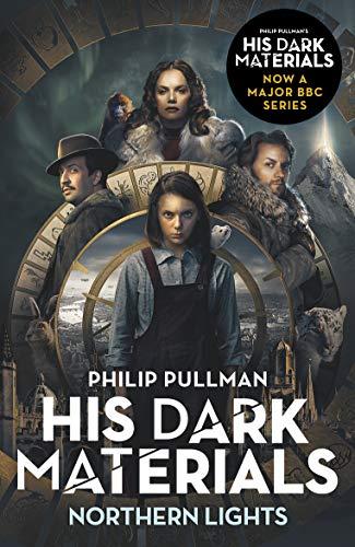 Northern Lights: His Dark Materials 1: now a major BBC TV series (English Edition)