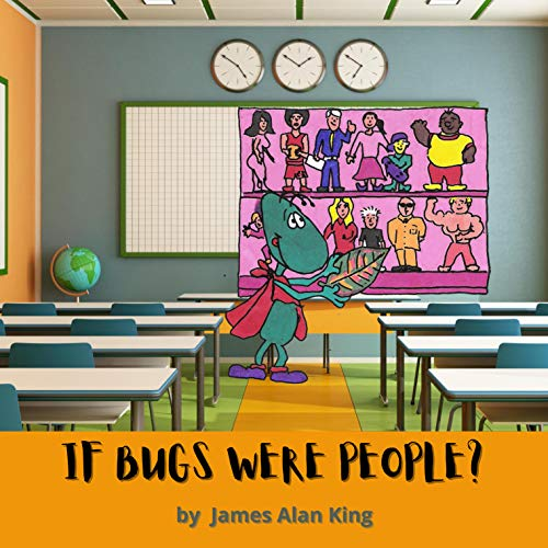 IF BUGS WERE PEOPLE (English Edition)