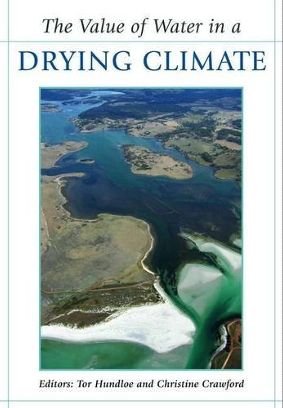 中毒マーガレットミッチェルに負けるThe Value of Water in a Drying Climate (English Edition)