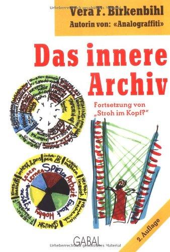 Birkenbihl Vera, Das innere Archiv