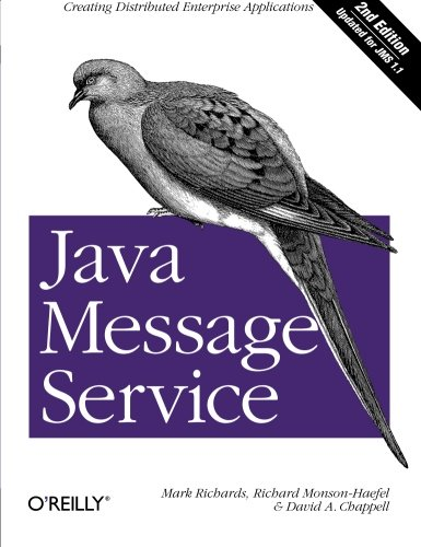 Compare Textbook Prices for Java Message Service: Creating Distributed Enterprise Applications Second Edition ISBN 9780596522049 by Richards, Mark,Monson-Haefel, Richard,Chappell, David A