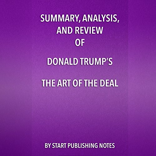Summary, Analysis, and Review of Donald Trump's The Art of the Deal cover art