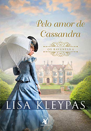 Pelo amor de Cassandra (Os Ravenels Livro 6)