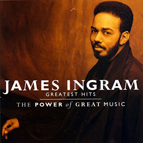 Top 10 james ingram greatest hits cd for 2020