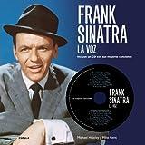 Frank Sinatra. La Voz: Incluye un CD con sus mejores canciones (Música y cine)