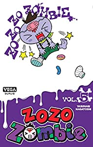 Zozo Zombie Edition simple Tome 5