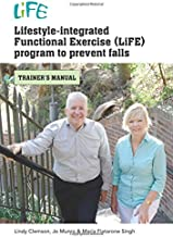 lifestyle integrated functional exercise program