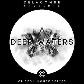 Deep Waters (CR Tech House Series)