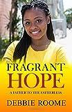 Fragrant Hope