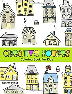 Creative Houses - Coloring Book for Kids: Detailed Architecture Designs, Creative Buildings Patterns For Children