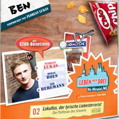Ben - Lukullus, der lyrische Liebesterrorist audiobook cover art