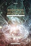 Registros akáshicos. Edición 2020 (Libros singulares)