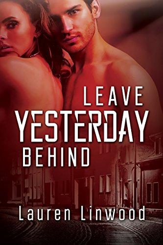 Book: Leave Yesterday Behind by Lauren Linwood