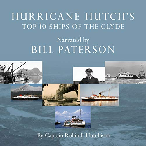 Hurricane Hutch's Top 10 Ships of the Clyde cover art