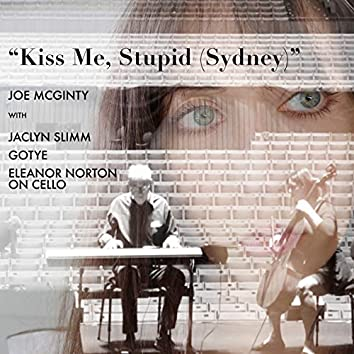 Kiss Me, Stupid (Sydney)