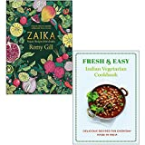 Zaika: Vegan recipes from India By Romy Gill & Fresh & Easy Indian Vegetarian Cookbook Delicious Recipes for Every Day By Iota 2 Books Collection Set