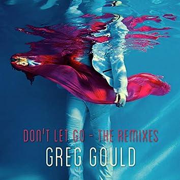 Don't Let Go: The Remixes