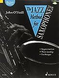 The Jazz Method for Saxophone: Tenor-Saxophon. Ausgabe mit CD.