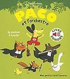 Paco et l'orchestre : 16 Musiques à Écouter (Livre Sonore)-Dès 3 ans