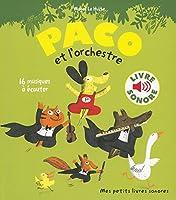 Paco et l'orchestre (Livre sonore)