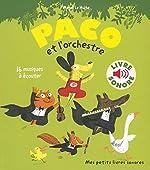 Paco et l'orchestre - 16 Musiques à Écouter (Livre Sonore) de Magali Le Huche