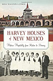 Best harvey house new mexico Reviews