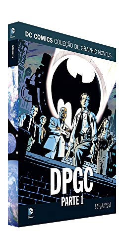Dpgc Parte 1 (gotham Central) - Dcgn Sagas Definitivas