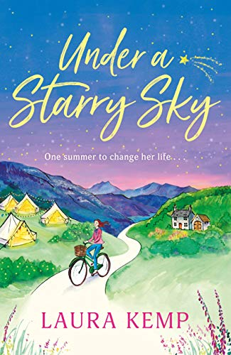 Under a Starry Sky: A perfectly feel-good and uplifting story of second chances to escape with this summer 2020! (English Edition)