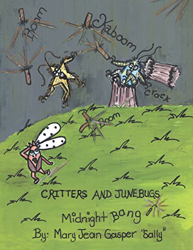 Critters and Junebugs: Midnight Bang (English Edition)