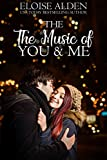 The Music of You and Me: A Clean and Wholesome Romantic Novella (Canterbury Romance Series Book 3)