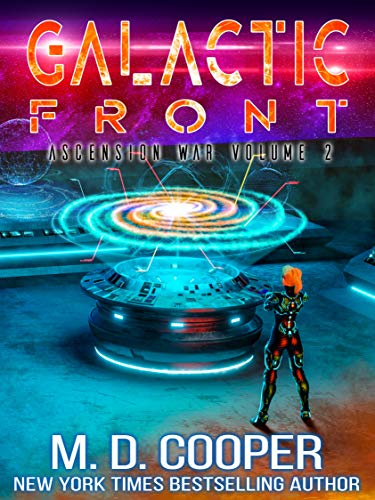 Galactic Front - A Metaphysical Space Opera Adventure (Aeon 14: The Ascension War Book 2) (English Edition)