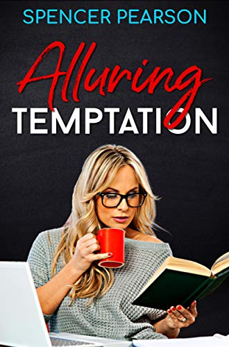 Alluring Temptation (Temptation Series Book 2) by [Spencer Pearson]