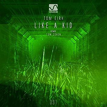 Like a Kid