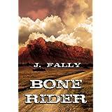 Bone Rider (English Edition)
