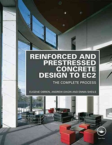 By Obrien, Eugene Reinforced and Prestressed Concrete Design to EC2: The Complete Process, Second Edition Hardcover - January 2012